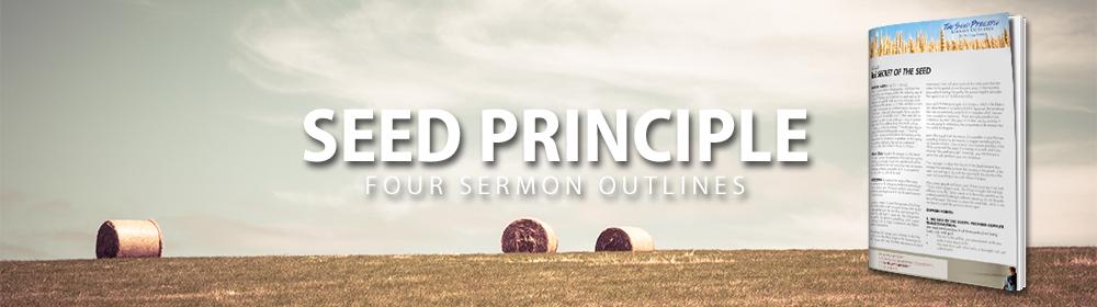 Seed Principle Sermon Notes