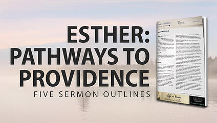 Esther: Pathways to Providence - Five Sermon Outlines