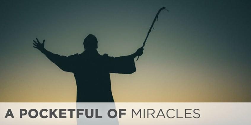 A Pocketful of Miracles