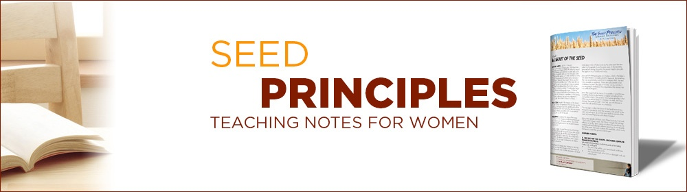 Seed Principles Teaching Notes for Women