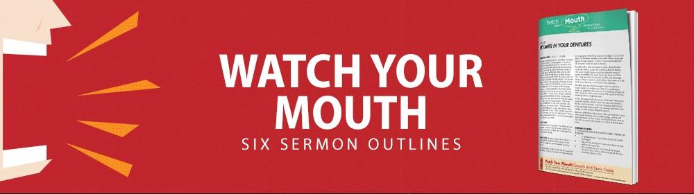 Watch Your Mouth Sermon Kit