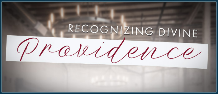 Recognizing Divine Providence