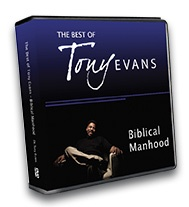 The Best of Tony Evans: Biblical Manhood