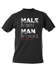 Male By Choice T-Shirt