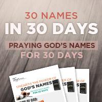 Praying God's Names for 30 Days