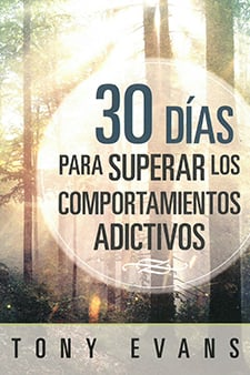 30 Dias Superar Los Comportamientos Adictivos (30 Days to Overcoming Addictive Behavior- Spanish)