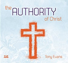 The Authority of Christ Over Circumstances (Authority of Christ Series)