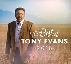 Begging for A Blessing (Best of Tony Evans 2018 )