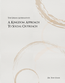 A Kingdom Approach To Social Outreach