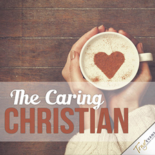 Caring Enough To Comfort (The Caring Christian Series)