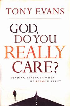 God Do You Really Care?