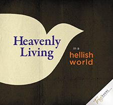 Activating Spiritual Authority (Heavenly Living in a Hellish World Series)