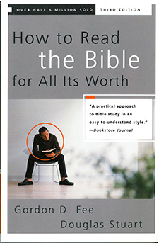How to Read the Bible for All It's Worth - Fee & Stuart
