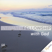 The Demonstration of Fellowship (Intimate Fellowship with God Series)
