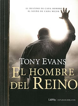 El Hombre del Reino (Kingdom Man Study Guide Spanish)