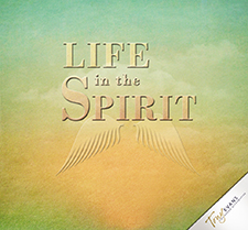 Cultivating a Spirit-Filled Mind (Life in the Spirit Series)