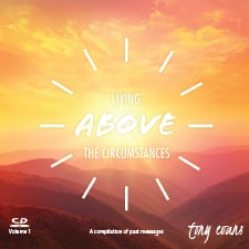 Living Above the Circumstances Volume 2 - CD Series