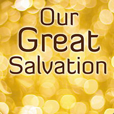Atonement:The Sacrifice Of Salvation (Our Great Salvation Series)