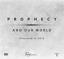 Prophecy and Our World Vol 2 - DVD Series