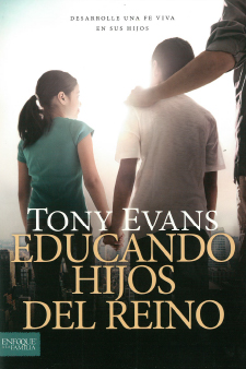 Educando Hijos del Reino (Raising Kingdom Kids Spanish)