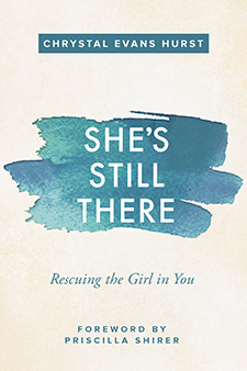She's Still There: Rescuing the Girl in You - Study Guide