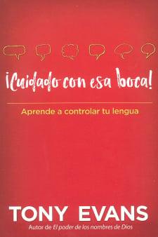 Cuidado con Esa Boca (Watch Your Mouth Spanish)