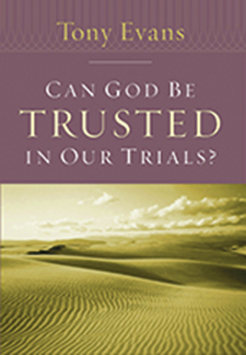 Can God Be Trusted In Our Trials? Booklet