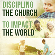Discipling The Church To Impact The World- CD Series