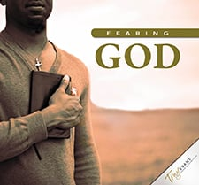 Don't Be Afraid To Fear God (Fearing God Series)