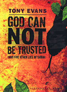 God Can Not Be Trusted (and 5 Other Lies of Satan) Booklet