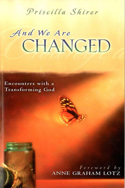 And We Are Changed - Priscilla Shirer
