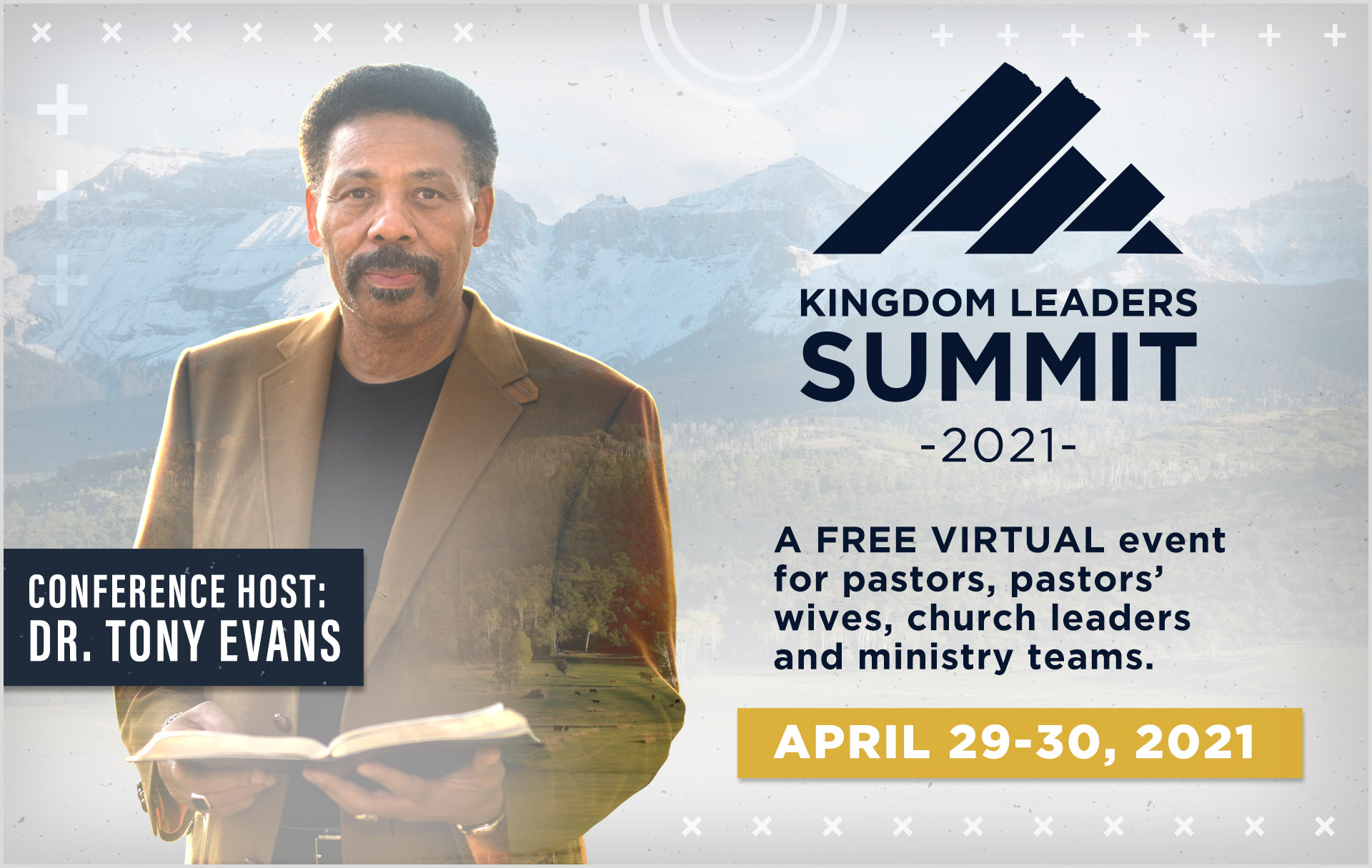 Join Dr. Tony Evans April 29-30 for a Powerful Time of Equipping and Training at the 2021 Virtual Kingdom Leaders Summit