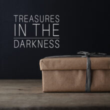 Treasure for Troubled Times, Part 2